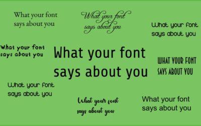 Choosing a font – why it matters